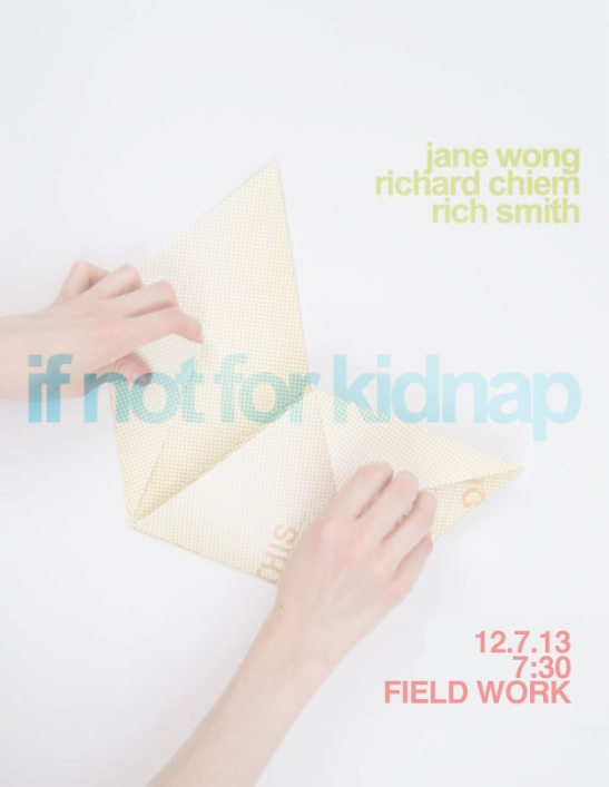 if-not-for-kidnap-jane-wong-rich-smith-richard-chiem-portland-poetry fixed
