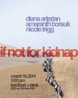 If Not For Kidnap - Poetry - Diana Arterian, Amaranth Borsuk, Nicole Trigg