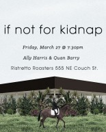 Portland Oregon Poetry Reading - If Not For Kidnap